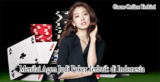 Menilai Agen Judi Poker